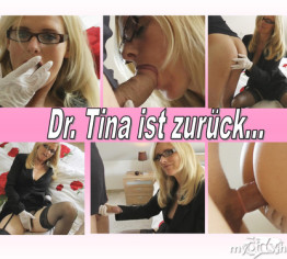 Dr. Tina ist zurück?