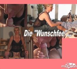 ~ DIE WUNSCHFEE ~ PART 1
