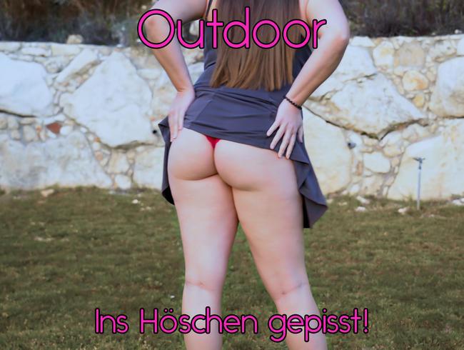 Outdoor - Ins Höschen gepisst!